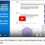 Video 4 – How SAS 9.4 and Enterprise Guide can help you perform